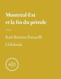 Karl Rettino-Parazelli et Chloé Germain-Therien - Montréal-Est et la fin du pétrole.