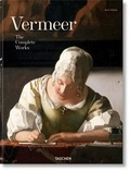 Karl Schütz - Vermeer. The Complete Works.