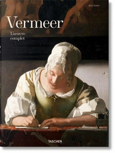 Karl Schütz - Vermeer - L'oeuvre complet.