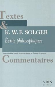 Karl Solger - Ecrits philosophiques.