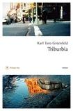 Karl Taro Greenfeld - Triburbia.