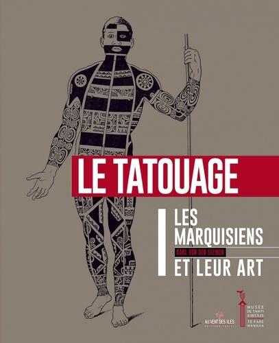Karl von den Steinen - Les Marquisiens et leur art - Volume 1, Le tatouage.