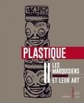 Karl von den Steinen - Les Marquisiens et leur art - Volume 2, Plastique.