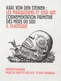 Karl von den Steinen - Les Marquisiens et leur art - Tome 2, Plastique.