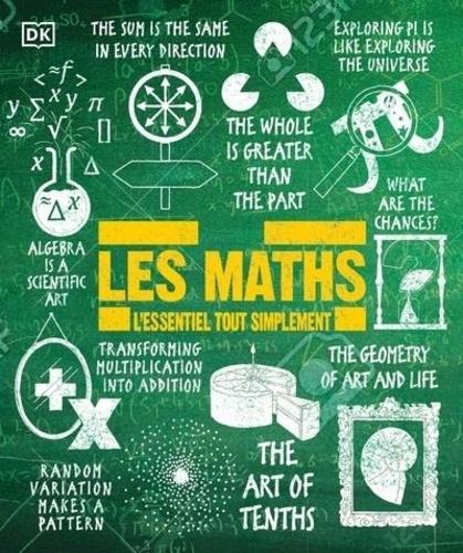 Karl Warsi et Jan Dangerfield - Les maths - L'essentiel tout simplement.