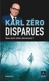 Karl Zéro - Disparues.