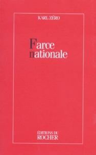 Karl Zéro - Farce nationale.