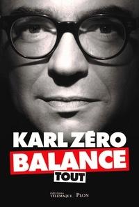 Karl Zéro - Karl Zéro balance tout.
