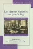 """Karl Zieger et Rolf Wintermeyer - Les """"jeunes Viennois"""" ont pris de l'âge - Les oeuvres tardives des auteurs du groupe """"Jung Wien"""" et de leurs contemporains autrichiens."""