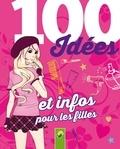 Karla Sommer et Oliver Bieber - 100 idées et infos pour les filles.