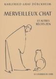Karlfried Graf Dürckheim - Merveilleux chat et autres récits zen.