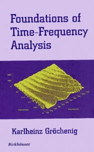 Histoiresdenlire.be Foundations of Time-Frequency Analysis Image