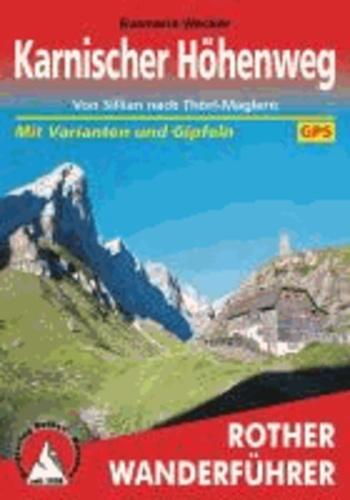 Karnischer Höhenweg - Von Sillian nach Thörl-Maglern. Alle Etappen - mit Varianten und Gipfeln. Mit GPS-Tracks.