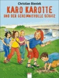 Karo Karotte und der geheimnisvolle Schatz.