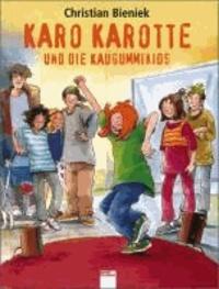 Karo Karotte und die Kaugummi-Kids.