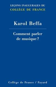 Karol Beffa - Comment parler de musique ?.
