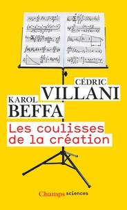 Karol Beffa et Cédric Villani - Les coulisses de la création.