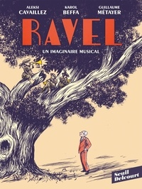 Karol Beffa - Ravel - Un imaginaire musical.