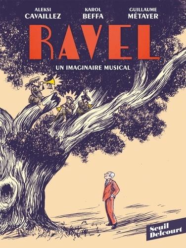 Ravel. Un imaginaire musical