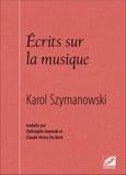 Karol Szymanowski - Ecrits sur la musique.