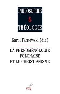 Karol Tarnowski et Jakub Gomulka - Phénoménologie polonaise et le christianisme.