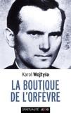 Karol Wojtyla - La boutique de l'Orfèvre.