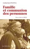 Karol Wojtyla - La famille comme communion des personnes.