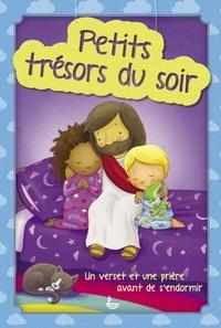 Karoline Pahus Pedersen et Gavin Scott - Petits trésors du soir - Un verset et une prière avant de s'endormir.