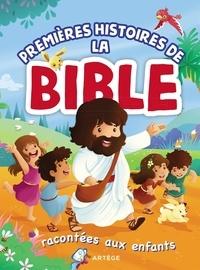 Karoline Pahus Pedersen et Sandrine Lamour - Premières histoires de la Bible racontées aux enfants.