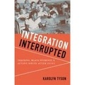 Karolyn Tyson - Integration Interrupted - Tracking, Black Students, and Acting White after Brown.