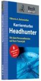 Karriereturbo Headhunter - Mit dem Personalberater auf Kurs Traumjob.