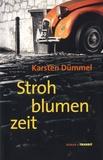 Karsten Dümmel - Strohblumenzeit.