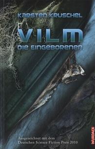 Karsten Kruschel - Vilm Die Eingeborenen.