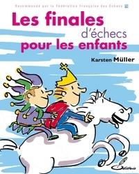 Karsten Müller - Les finales d'échecs pour les enfants.