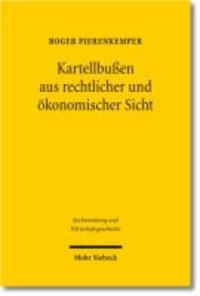 Kartellbußen aus rechtlicher und ökonomischer Sicht - Der Problemfall der Zementkartelle.