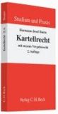 Kartellrecht - Mit neuem Vergaberecht.