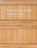 Kartesianische Höhlen/Cartesian Caves - Schulhaus Eichmatt Cham/Hünenberg. Bünzli & Courvoisier.
