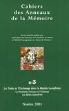 Collectif et  Karthala - Cahiers des Anneaux de la Mémoire N° 3/2001 : La traite et l'esclavage dans le monde lusophone.