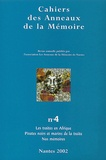 Jean-Marc Masseaut - Cahiers des Anneaux de la Mémoire N° 4/2002 : Les traites en Afrique, Pirates noirs et marins de la traite, Nos mémoires.