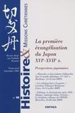 Nathalie Kouamé - Histoire & missions chrétiennes N° 11 : La première évangélisation du Japon XVIe - XVIIe s - Perspectives japonaises.