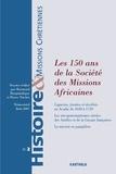 Raymond Harguindéguy et Pierre Trichet - Histoire & missions chrétiennes N° 2, Juin 2007 : Les 150 ans de la Société des Missions Africaines.