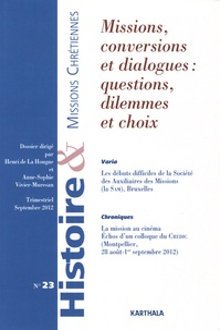 Henri de La Hougue et Anne-Sophie Vivier-Muresan - Histoire & missions chrétiennes N° 23, Septembre 201 : Missions, conversions et dialogues : questions, dilemmes et choix.