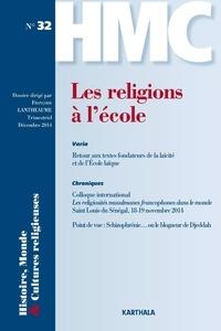 Françoise Lantheaume - Histoire, Monde et Cultures religieuses N° 32, Décembre 2014 : Les religions à l'école.