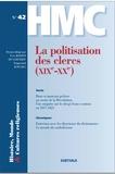 Yann Raison du Cleuziou - Histoire, Monde et Cultures religieuses N° 42, juin 2017 : La politisation des clercs (XIXe-XXe).