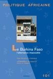 Mathieu Hilgers et Jacinthe Mazzocchetti - Politique africaine N° 101, Mars-avril 2 : Le Burkina Faso : l'alternance impossible.