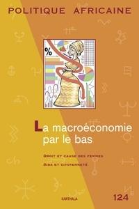 Béatrice Hibou et Boris Samuel - Politique africaine N° 124, Décembre 201 : La macroéconomie par le bas.