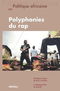 Alice Aterianus-Owanga et Sophie Moulard - Politique africaine N° 141, mars 2016 : Polyphonies du rap.
