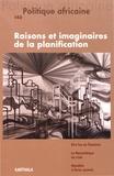 Boris Samuel - Politique africaine N° 145, mars 2017 : Raisons et imaginaires de la planification.