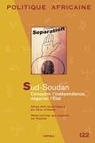 Karthala - Politique africaine N° 22 : Sud-Soudan, conquérir l'indépendance, négocier l'Etat.