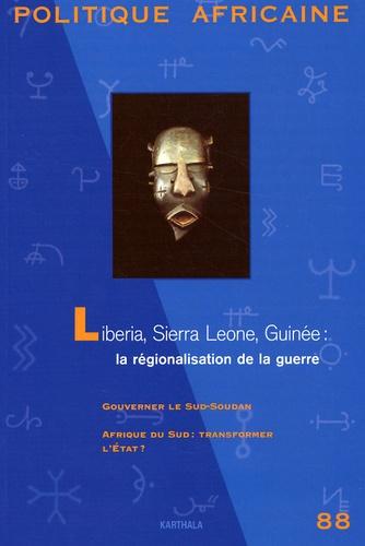 Roland Marchal - Politique africaine N°88, décembre 2002 : Libéria, Sierra Leone, Guinée : la régionalisation de la guerre.